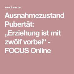 """Ausnahmezustand Pubertät: """"Erziehung ist mit zwölf vorbei"""" - FOCUS Online"""