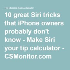 10 great Siri tricks that iPhone owners probably don't know Iphone Owner, Siri, Ipads, Virtual Assistant, Ipad Air, Calculator, Computers