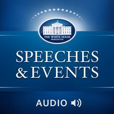 Keep up with all of President Obama's remarks, town halls, and press conferences in this comprehensive podcast. This feed will occasionally include remarks from other principals like Vice President Biden and First Lady Michelle Obama.