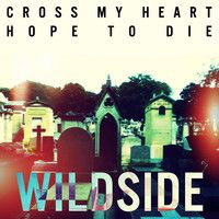 Wildside by Cross My Heart on SoundCloud