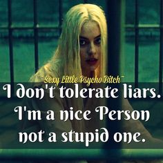You wanna lie to someone go lie to a fucking rock or look into the mirror but dont EVER think I'm stupid enough to believe even for one second that your lie is true. Bitch Quotes, Joker Quotes, Sassy Quotes, Badass Quotes, Attitude Quotes, Mood Quotes, Girl Quotes, Funny Quotes, Harly Quinn Quotes