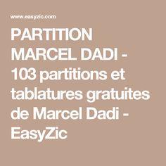 PARTITION MARCEL DADI - 103 partitions et tablatures gratuites de Marcel Dadi - EasyZic