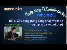 PHP. XD Website tin tức-Bài 6. Xây dựng trang đăng nhập Website (login.php và logout.php) - (More Info on: http://LIFEWAYSVILLAGE.COM/videos/php-xd-website-tin-tuc-bai-6-xay-dung-trang-dang-nhap-website-login-php-va-logout-php/)