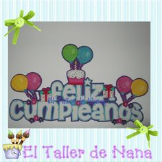 El Taller de Nana: Banner Feliz Cumpleaños en Foami