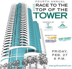 The Race To Top Of Tower Is A Stair 31 Floors Turquoise Place In Orange Beach Alabama That Benefits Special Olympics