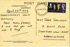 A postcard sent to me by my dad 50 years ago when I was a baby in honour of Shakespeare's 400th birthday. He was right.