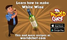 😅😊 World Chef, App Store Google Play, White Wine, Champagne, How To Get, Learning, Free, Itunes, Apple