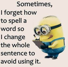 Here we have some of Hilarious jokes Minions and Jokes. Its good news for all minions lover. If you love these Yellow Capsule looking funny Minions then you will surely love these Hilarious joke. Funny Minion Pictures, Funny Minion Memes, Minions Quotes, Funny Texts, Funny Jokes, Epic Texts, Funny Sarcastic, Funny Images, Funny Photos
