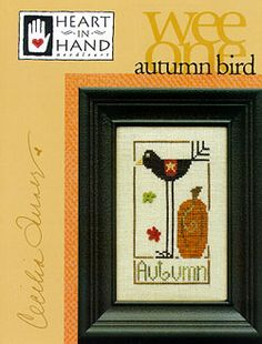 (....cr.....Autumn Bird (Wee One)....from Heart in Hand)   (....cr....for freebie pattern, look in my Small Cross Stitch Charts...think it is there)