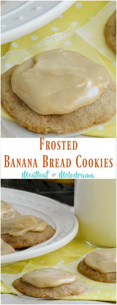 Frosted Banana Bread Cookies -- Soft, chewy banana cookies with brown sugar frosting taste just like banana bread! from meatloafandmelodrama.com