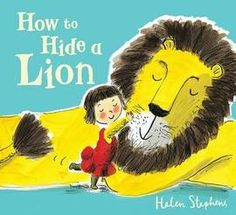 How to Hide a Lion by Helen Stephens. What can you do with a hat seeking lion that needs to hide in your house? It's hard to hide a lion that is big, fluffy, and sleeps a lot. Lion Book, Album Jeunesse, Maila, New Children's Books, Children's Literature, Children's Book Illustration, Illustration Children, Conte, Parenting