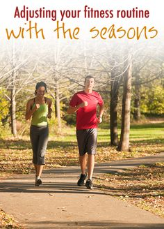 Adjusting Your Fitness Routine with the Seasons