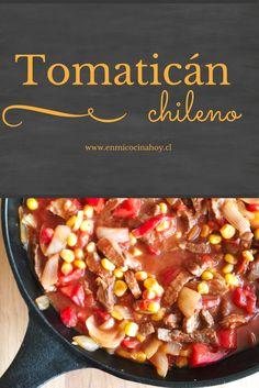 Tomaticán - Recipe for Chilean comfort food! Pasta Recipes, Real Food Recipes, Yummy Food, Tasty, Healthy Recipes, Chilean Recipes, Chilean Food, Quiches, Comida Latina