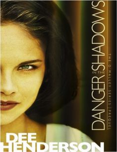 FREE e-Book: Danger in the Shadows {by Dee Henderson}