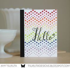 I'm super excited to be part of the Hello World Blog Hop ! A little background about the hop.... Catherine Pooler  and Chaitali Na...