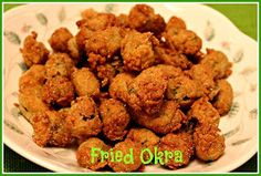 Sweet Tea and Cornbread: Fried Okra!