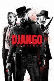 Django Unchained (2012) — A slave-turned-bounty hunter sets out to rescue his wife from the brutal Calvin Candie, a Mississippi plantation owner.