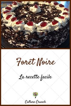 Black Forest: the easy recipe Brownie Recipes, Cake Recipes, Dessert Recipes, Cookie Desserts, Just Desserts, Chocolate Mousse Cake Filling, Crunch Recipe, Birthday Chocolates, French Desserts