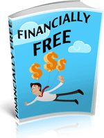 Financially Free - Discover financial freedom with this book, inside is packed with useful hints and tips to help you release yourself from your financial restraints.