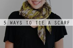 One scarf, and five different fashionable ways to tie it | Fashionate - Yahoo