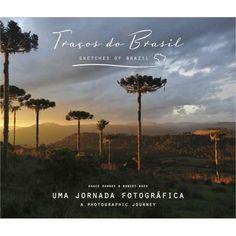 R$85.00  Traços do Brasil. Uma jornada fotográfica
