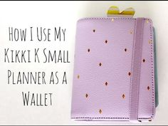 How I Use My Kikki K Small Planner As A Wallet - YouTube