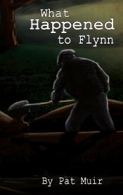 What Happened To Flynn by Pat Muir - Temporarily FREE! @patmuir @OnlineBookClub