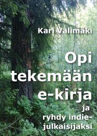 Seuramme jäsen Kari Välimäki on julkaissut e-kirjan tekemisestä oppaan omakustantajille. Tietysti e-kirjamuodossa. Opasta voi ostaa Elisan verkkokirjakaupasta erittäin edulliseen hintaan. Kari Välimäki - Opi tekemään e-kirja,  #e-kirja