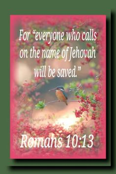 How will you call on a name that you do not know? More importantly, does the name that you call on know you?  www.jw.org