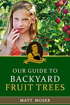 Free Today 05 21 2016 Grandpa S Orchard Our Guide To Backyard