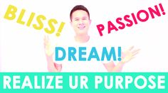 Realize Your Purpose!  http://youtu.be/PMtLAaWe7O8