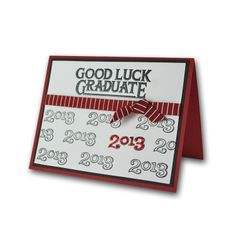 Good Luck Graduate 2013 Stamped Card
