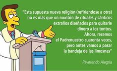 Simpsons Frases, H Comic, Smart Quotes, Carl Sagan, Spanish Quotes, The Simpsons, Hilarious, Funny, Atheist