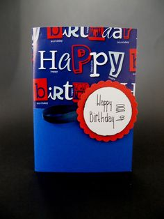 Birthday Card for man, Happy Birthday to you, Blue, Red, White, Circle Punch