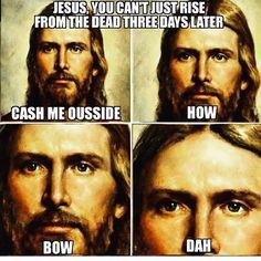 """269 Synes godt om, 6 kommentarer – Mary Kate💃🏻💝 Rachel 🦄❣️ (@catholicgirlposts) på Instagram: """"#Jesus #youcantjust #risefromthedead #threedayslater #cashmeousside #howbowdah #catholicmemes…"""""""