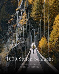 1000 Stufen Schlucht, Meraner Höhenweg, Südtirol