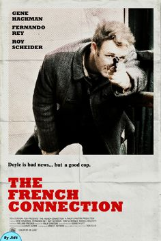 The French Connection by Jidé Love Movie, Movie Tv, Roy Scheider, Oscar Winning Films, Top Film, The Last Picture Show, Cult Movies, Film Posters, French Connection