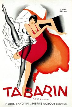 Artist: Paul Colin, 1928 Le Bal Tabarin was a Parisian cabaret located at 36 rue Victor-Massé behind Place Pigalle (Paris IX) Founded in 1904 by Auguste Bosc. Django Reinhardt, among others, performed there. It closed In Vintage Advertising Posters, Vintage Travel Posters, Vintage Advertisements, Vintage Ads, French Vintage, Poster Vintage, Vintage Images, Vintage Black, Poster Art