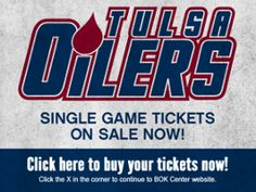 Click here to buy your tickets now!  http://www.tulsaoilers.com/tickets/