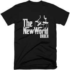 Godfather - The New World Order.  The new world order is a blatant, in your face criminal organization that are somewhat comparable to the Corleone family in the movie the godfather. Point this out with our 'Godfather - new world order' t-shirt design.  #newworldorder #nwo #tshirt #illuminati #truthtshirts  TRUTHTSHIRTS.COM