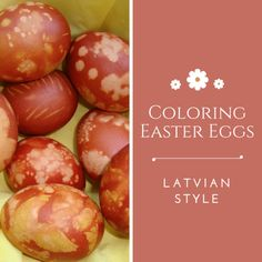 This Easter try coloring your Easter eggs Latvian style using onion skins and a variety of natural materials. Easter Recipes, Egg Recipes, Easter Egg Crafts, Easter Decor, Coloring Easter Eggs, Egg Decorating, Earth Day, Natural Materials, Let It Be