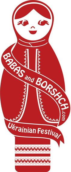 Babas and Borshch/ Official Facebook page Babas and Borshch Ukrainian Festival.  August 22-23/15 in Andrew, AB. Inviting all Ukrainians and 'wannabes' to help us celebrate. http://www.BabasandBorshch.com/