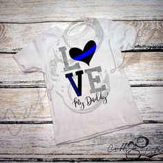 LOVE My Daddy - Thin Blue Line - Toddler/Youth T-Shirt