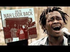 Raging Fyah!!!!! - 'nah look back'.