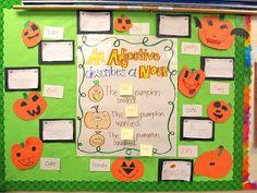 October Bulletin Board? A day in first grade: Making Grammar Fun! -- Adjective Pumpkins!