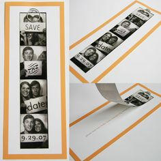 photostrip save the date- I want to do this, there is also a thing where you can put one of these booths at your wedding and then people stick them in a scrapbook. I want to do that also