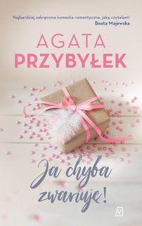"""Qultura słowa: Agata Przybyłek  """"Ja chyba zwariuję!"""""""
