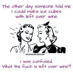 A wine bottle open is an empty bottle! Lol