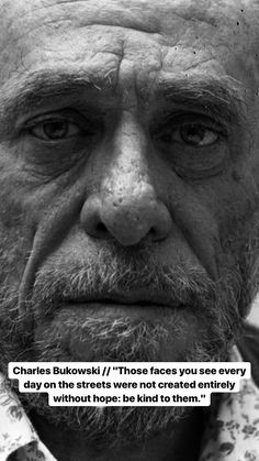 NITCH Poem Quotes, Wisdom Quotes, Words Quotes, Wise Words, Life Quotes, Qoutes, Sayings, Relationship Quotes, Charles Bukowski Quotes