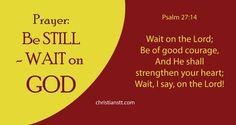 Be Still - Wait on God